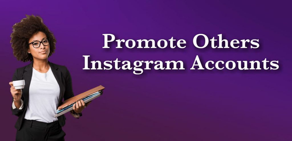 Promote Others Instagram Accounts